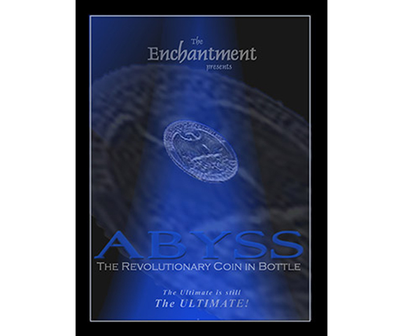 Abyss - The Revolutionary Coin In Bottle - Enchantment