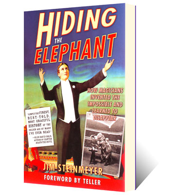 Hiding the Elephant - Jim Steinmeyer