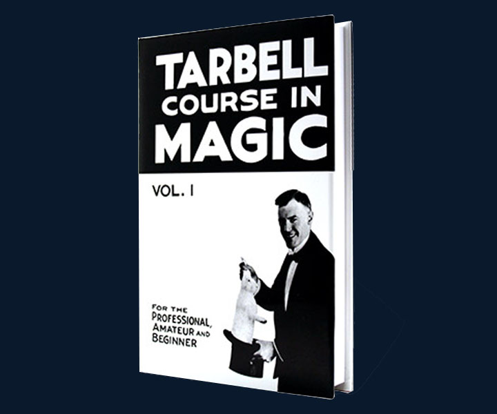 Tarbell Course of Magic - Volume 1