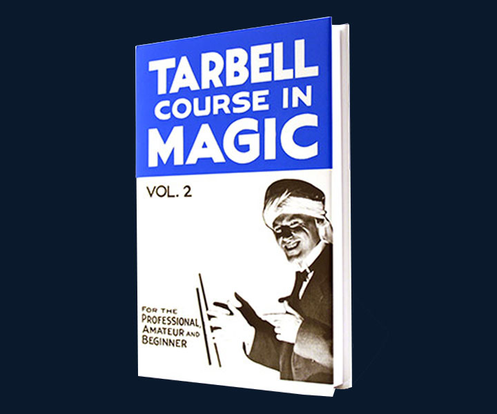 Tarbell Course of Magic - Volume 2