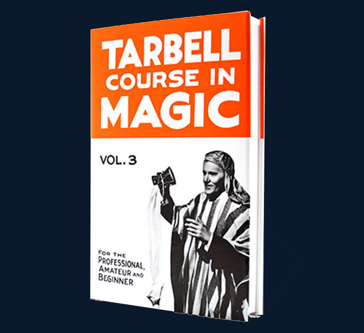 Tarbell Course of Magic - Volume 3
