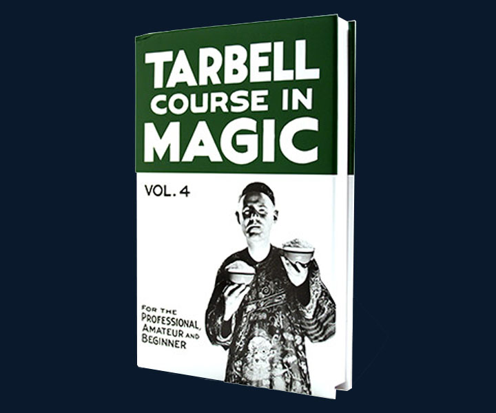 Tarbell Course of Magic - Volume 4