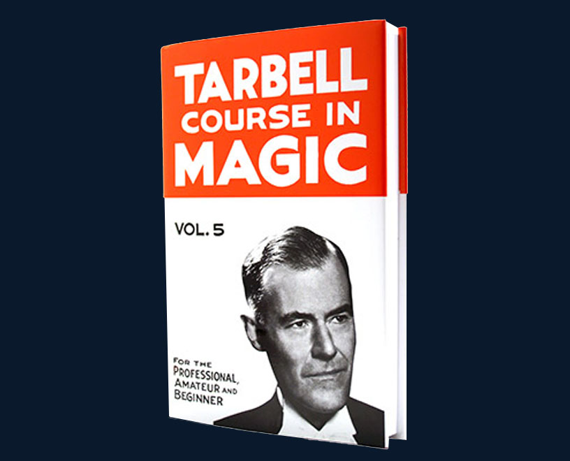 Tarbell Course of Magic - Volume 5