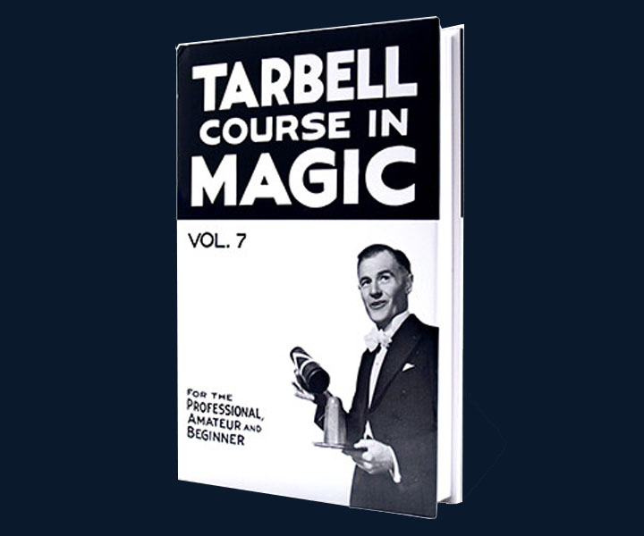 Tarbell Course of Magic - Volume 7